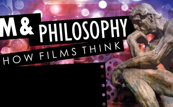 Philosophy In Film and Other