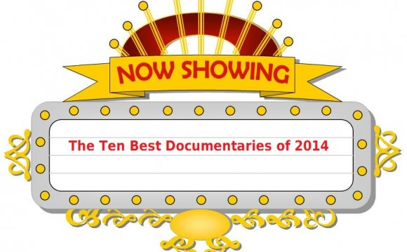 THE TEN BEST DOCUMENTARIES OF
